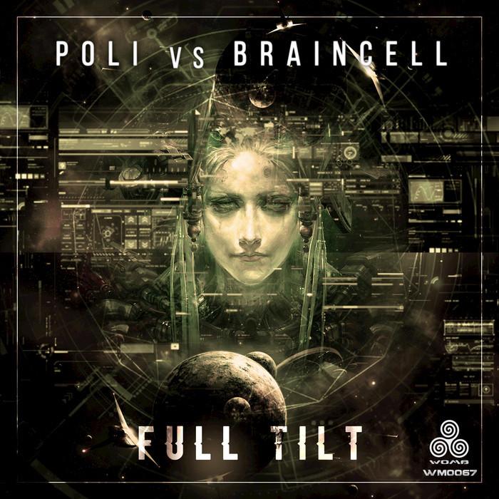 POLI/BRAINCELL - Full Tilt