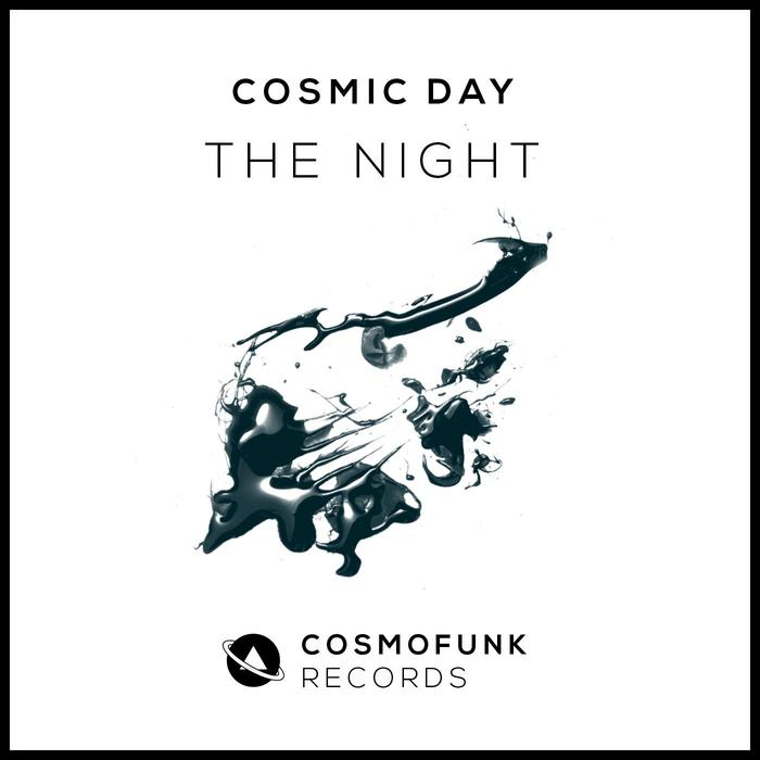 COSMIC DAY - The Night