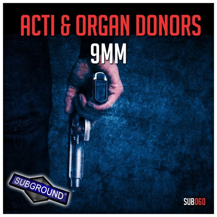 ORGAN DONORS/ACTI - 9MM