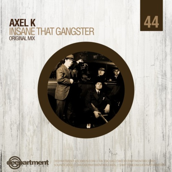 AXEL K - Insane That Gangsta