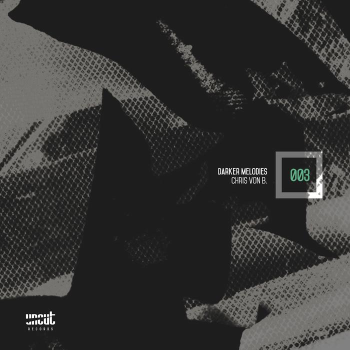 CHRIS VON B - Darker Melodies