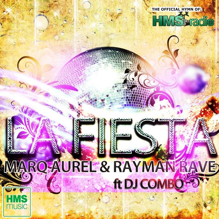 MARQ AUREL/RAYMAN RAVE - La Fiesta (feat DJ Combo)