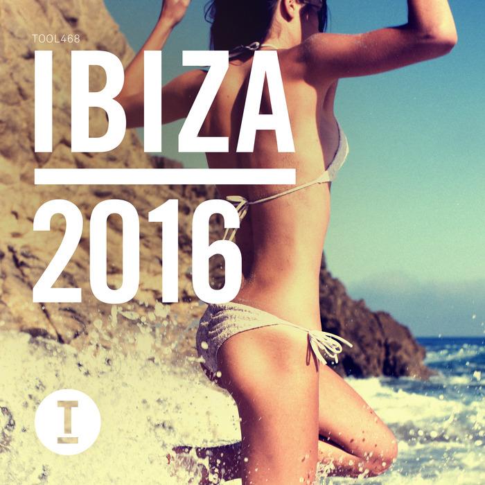 VARIOUS - Toolroom Ibiza 2016 (unmixed tracks)