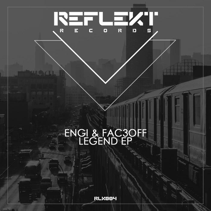 ENGI/FAC3OFF - Legend EP