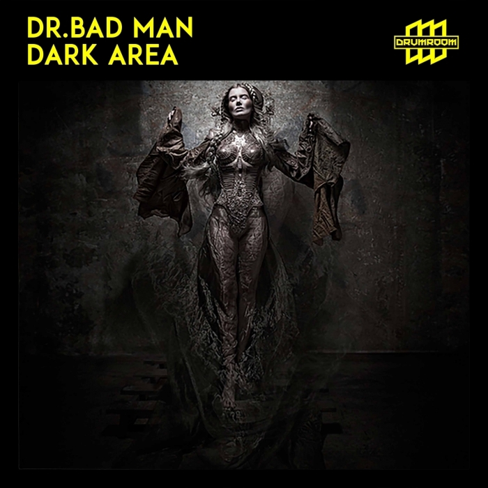 DR BAD MAN - Dark Area