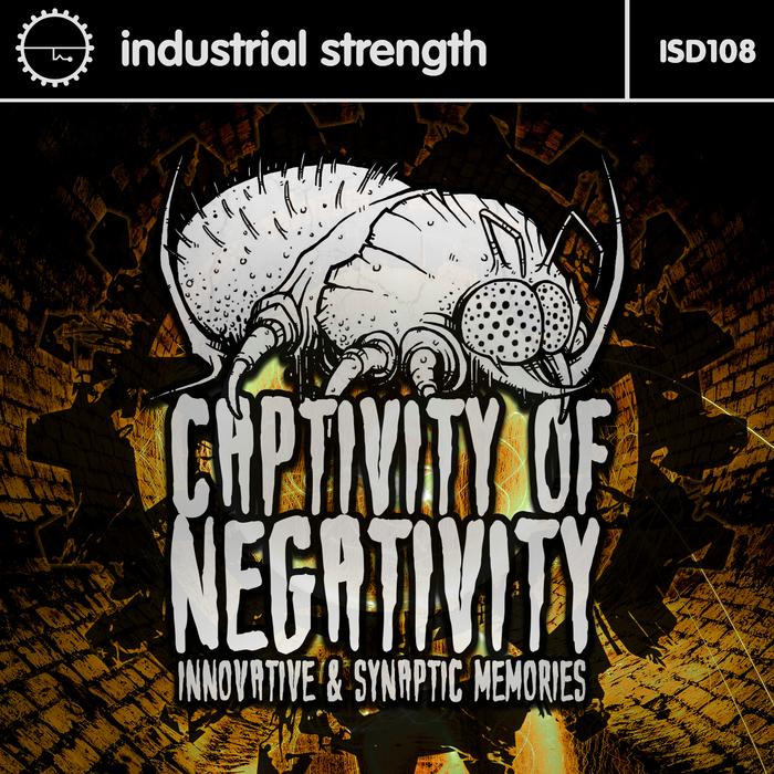 INNOVATIVE/SYNAPTIC MEMORIES - Captivity Of Negativity