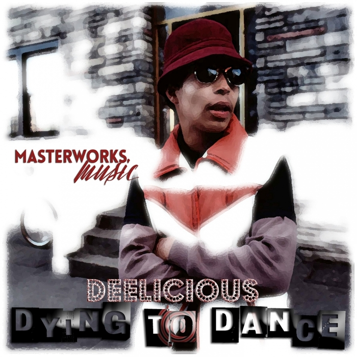 DEELICIOUS - Dying To Dance