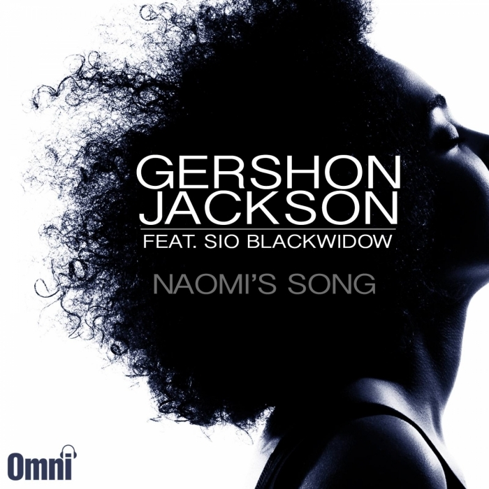 GERSHON JACKSON feat SIO BLACKWIDOW - Naomi's Song