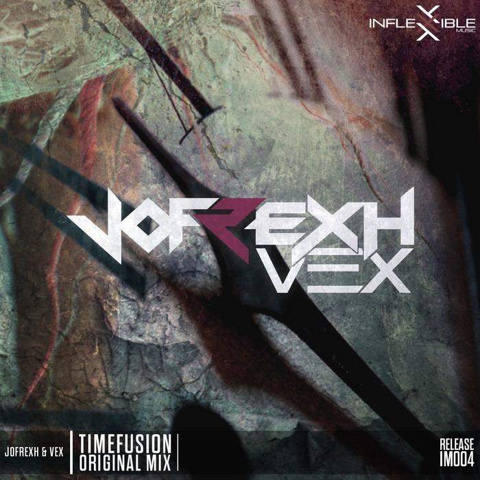 JOFREXH & VEX - Timefusion