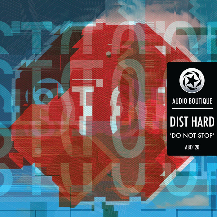 DIST HARD - Do Not Stop