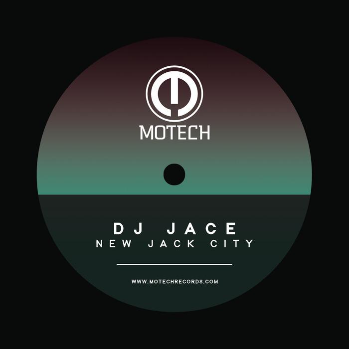 DJ JACE - New Jack City EP