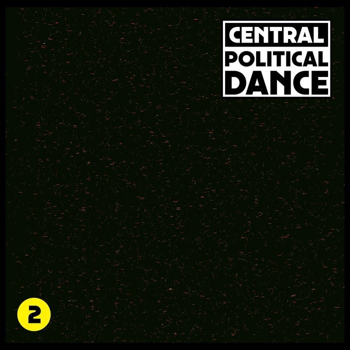 CENTRAL - Political Dance #2
