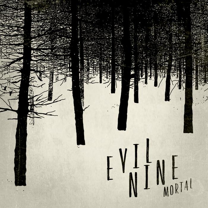 EVIL NINE - Mortal