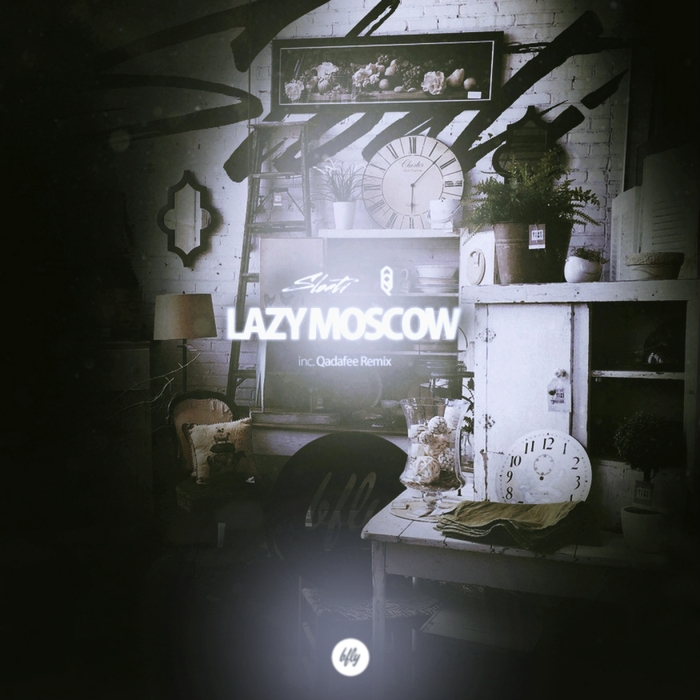 SLOATI - Lazy Moscow