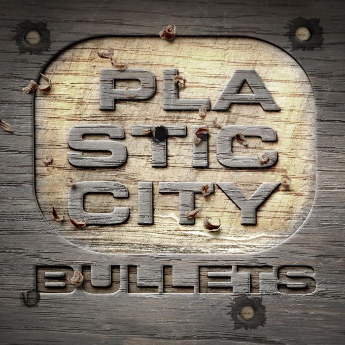 VARIOUS - Plastic City Bullets