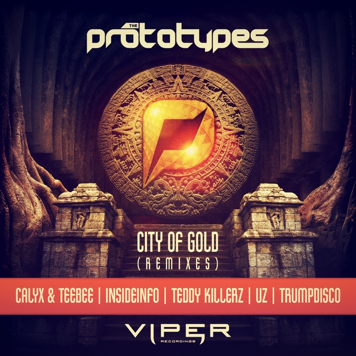 THE PROTOTYPES - City Of Gold (Remixes)