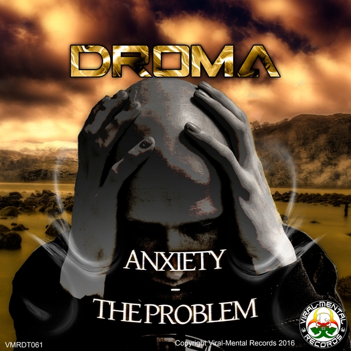 DROMA - Anxiety/The Problem