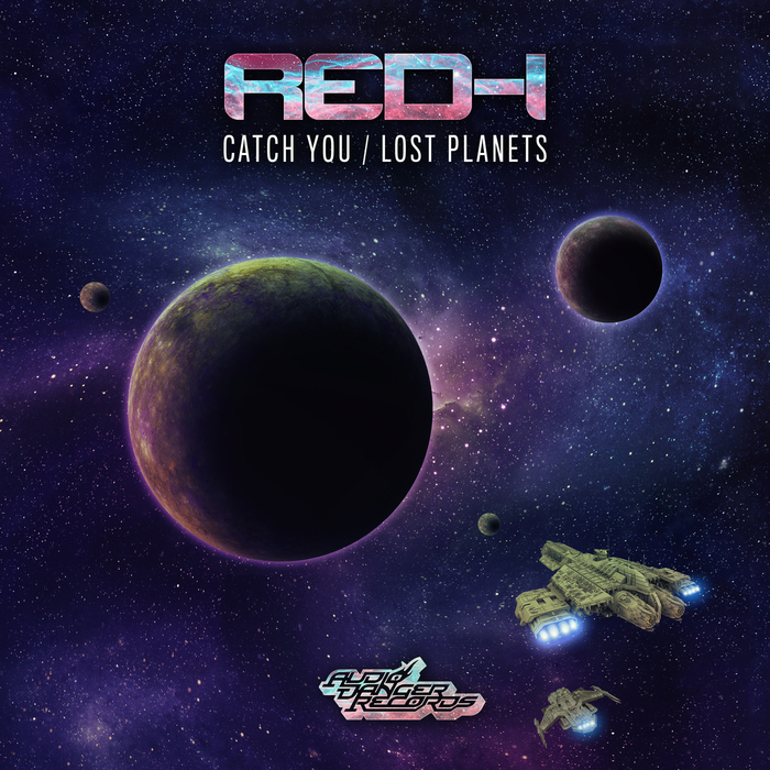 RED I - Catch You/Lost Planets