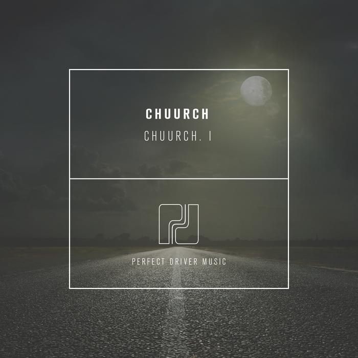 CHUURCH - Chuurch. I