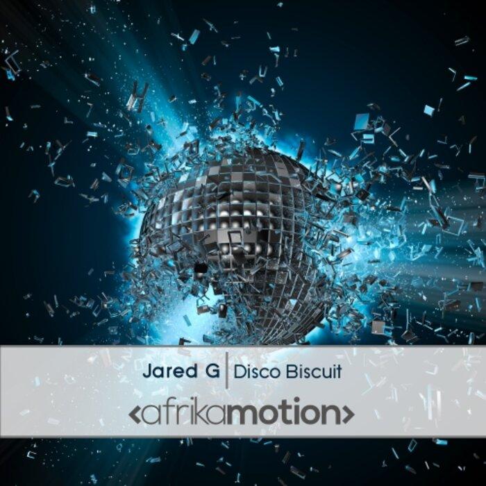 JARED G - Disco Biscuit