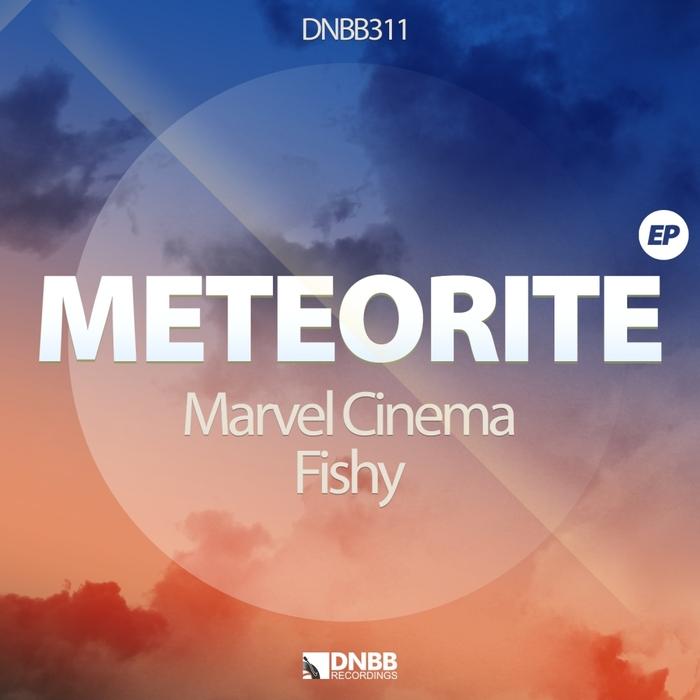 MARVEL CINEMA/FISHY - Meteorite EP