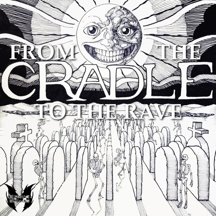 CRADLE - From The Cradle To The Rave EP
