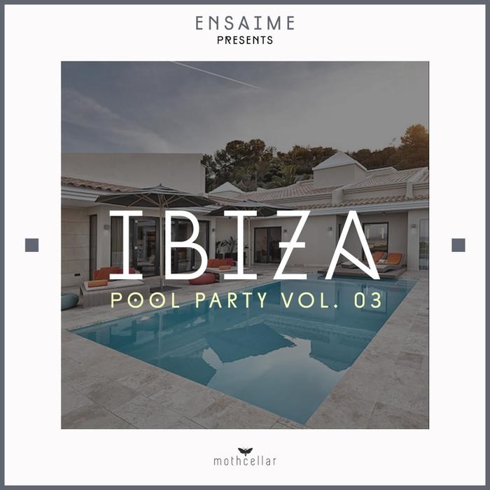 VARIOUS - Ibiza Pool Party Vol 03