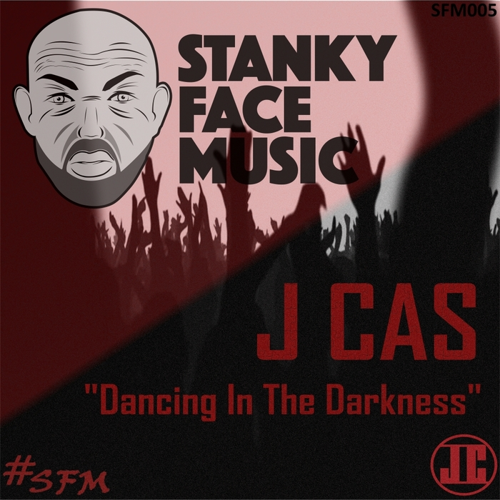 J CAS - Dancing In The Darkness