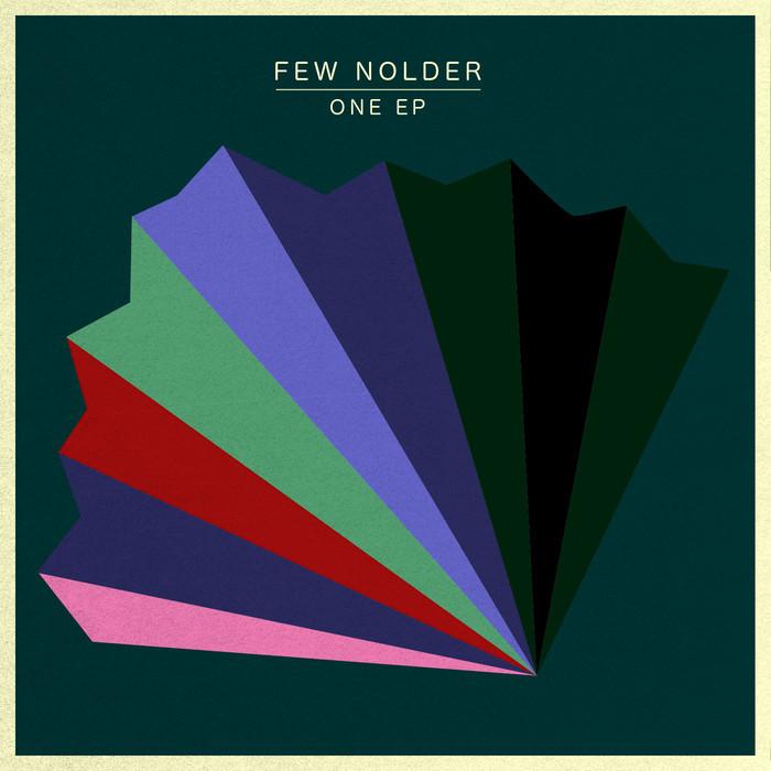FEW NOLDER - One EP