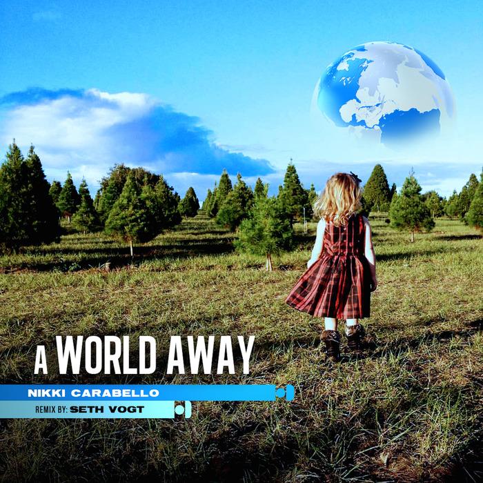 NIKKI CARABELLO - A World Away