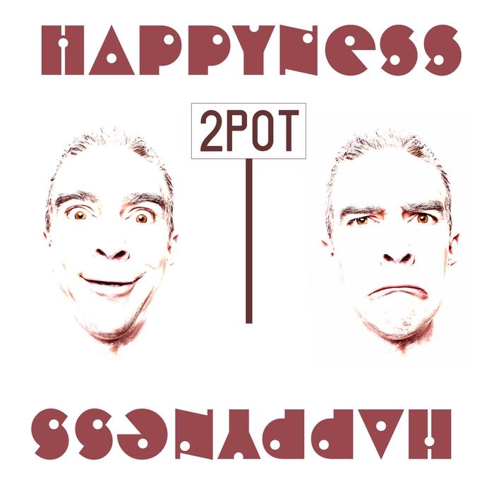 2POT - Happyness