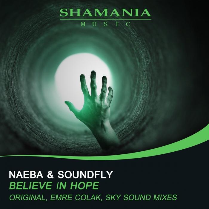 NAEBA/SOUNDFLY - Believe In Hope