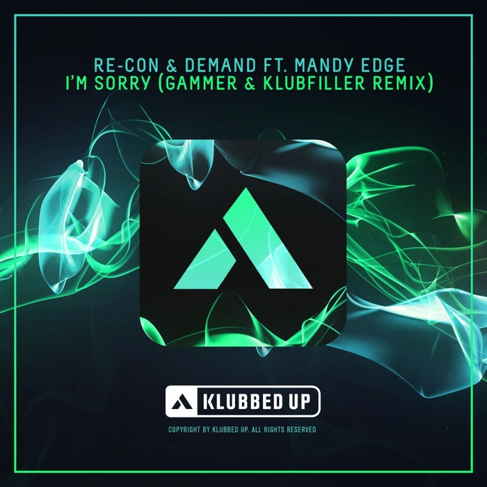 RE-CON/DEMAND feat MANDY EDGE - I'm Sorry