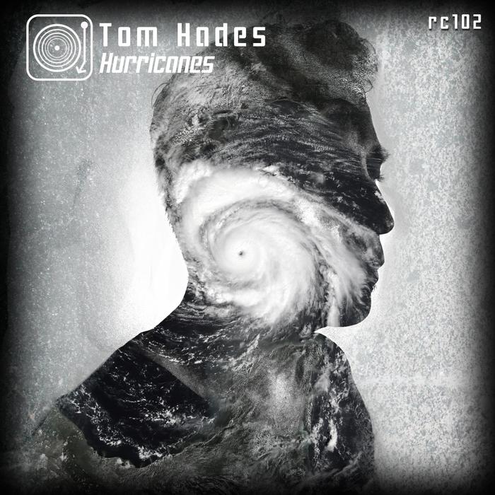 TOM HADES - Hurricanes EP