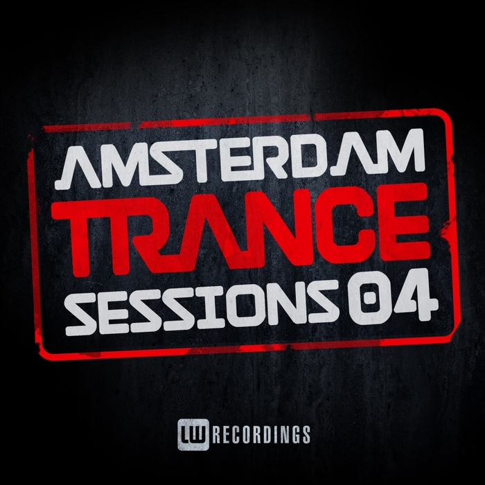 VARIOUS - Amsterdam Trance Sessions Vol 4
