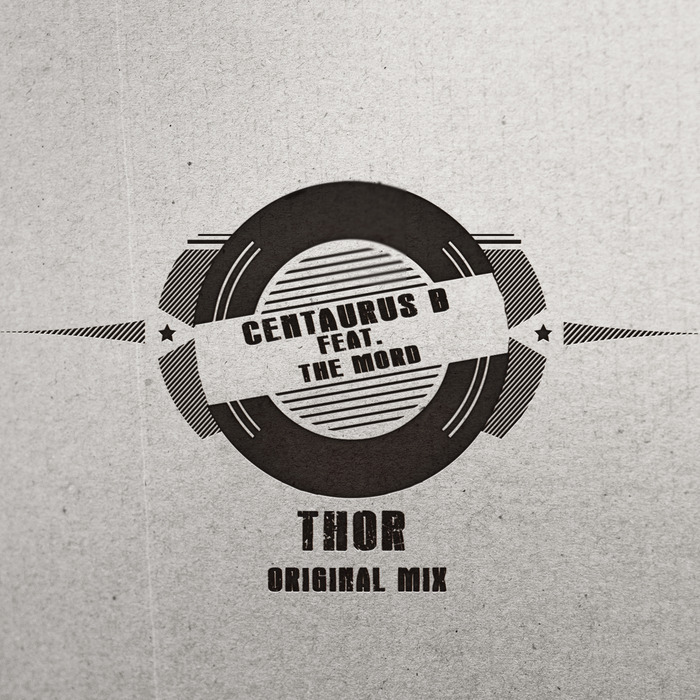 CENTAURUS B feat THE MORD - Thor