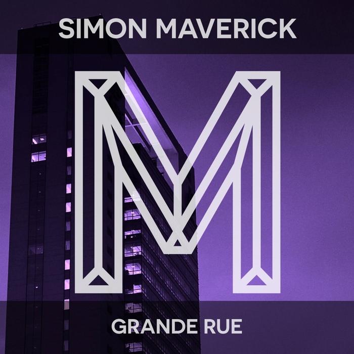 SIMON MAVERICK - Grande Rue