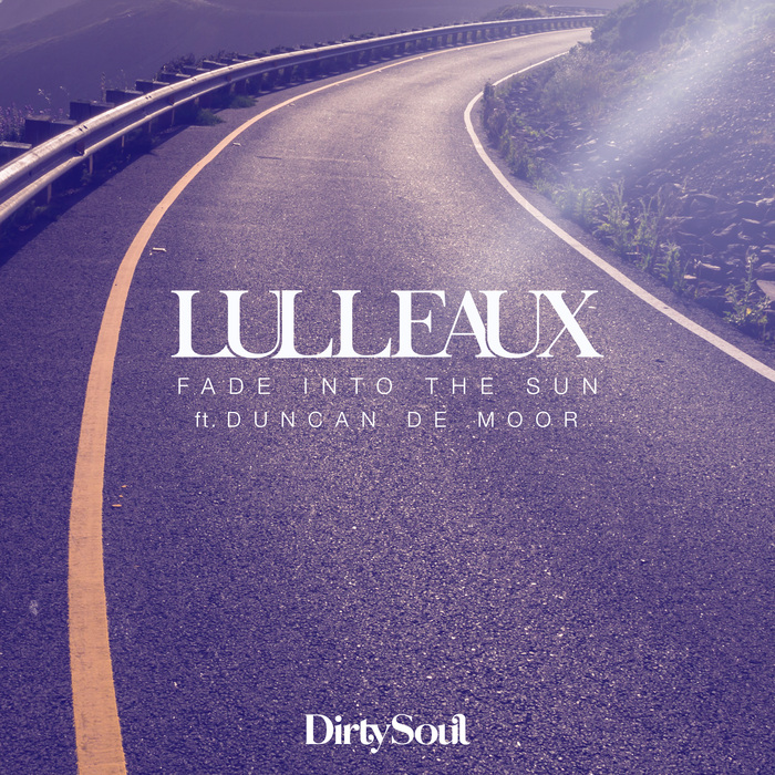 LULLEAUX - Fade Into The Sun