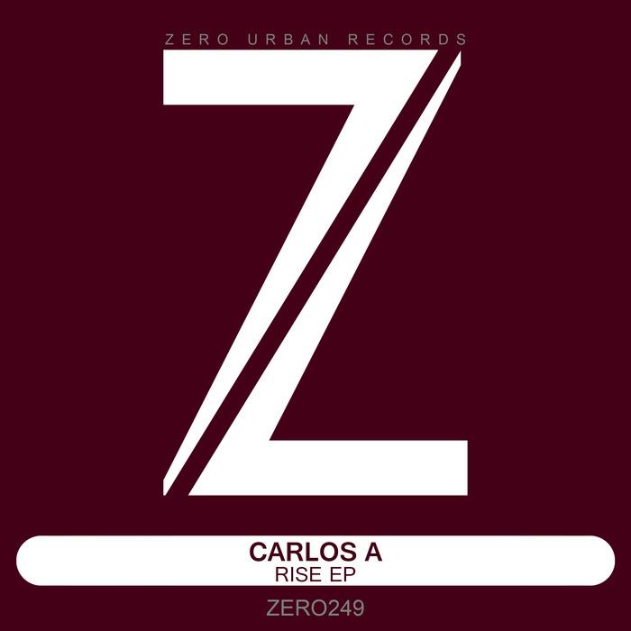 CARLOS A - Rise EP