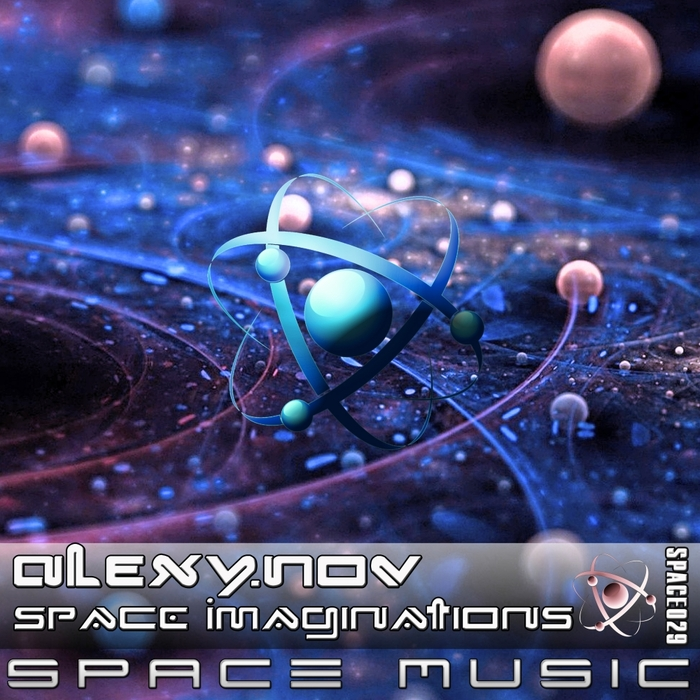 ALEXY.NOV - Space Imaginations