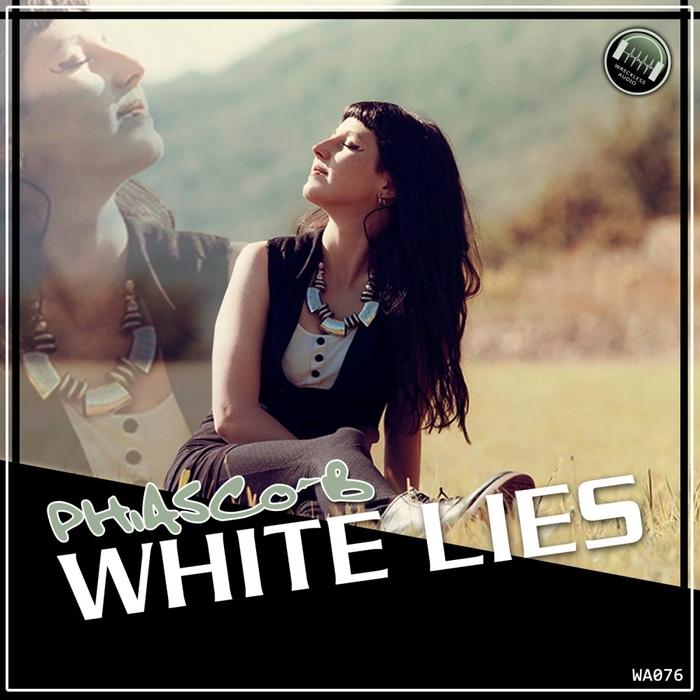 PHIASCO B - White Lies