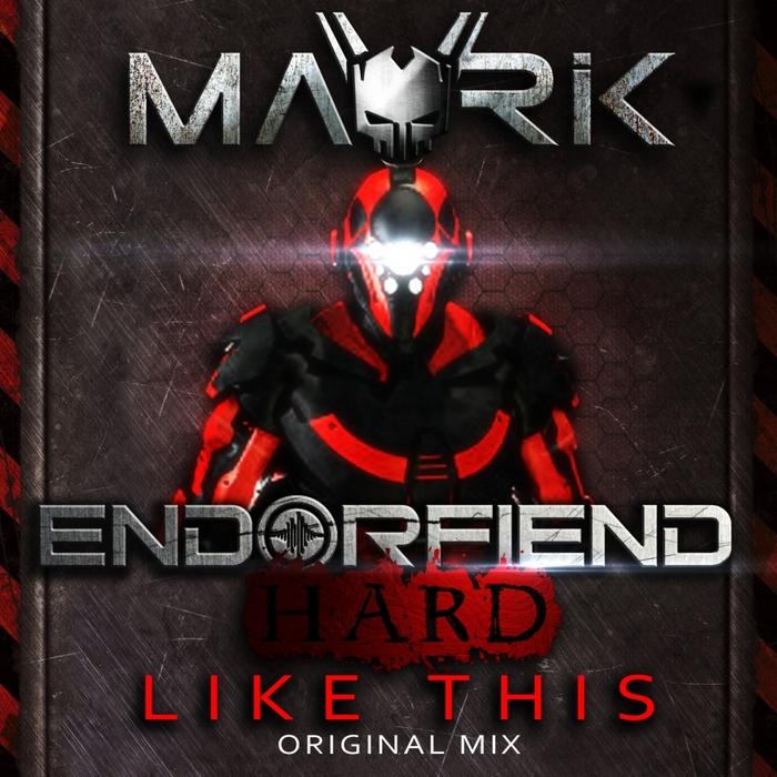 MAVRIK - Like This