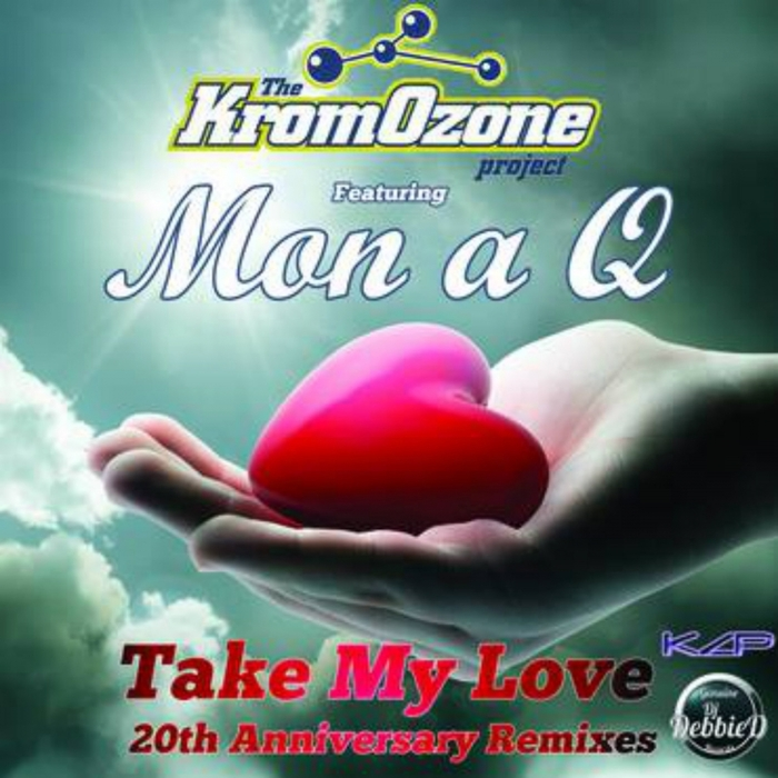 KROMOZONE PROJECT feat MON A Q - Take My Love 20th Anniversary (Remixes)