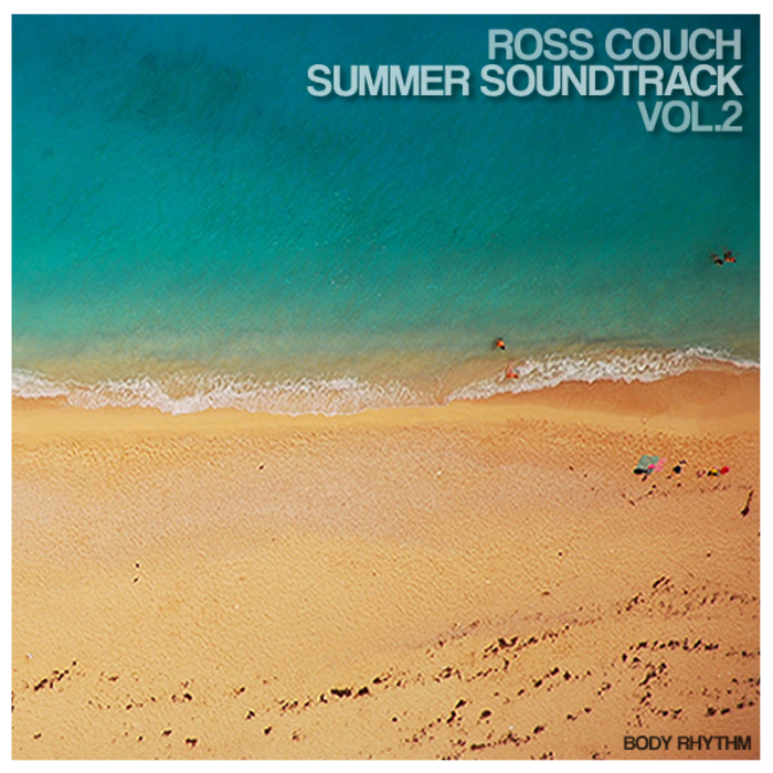 ROSS COUCH - Summer Soundtrack Vol 2