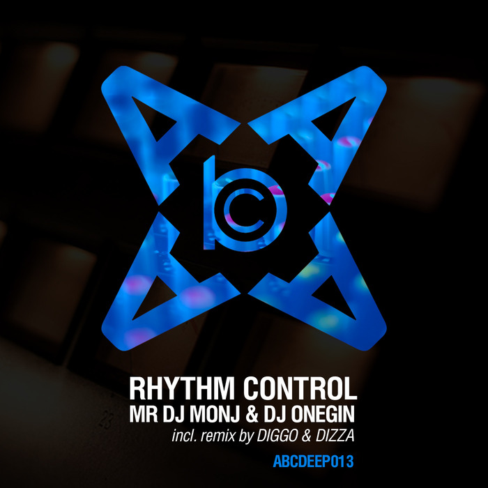 MR DJ MONJ/DJ ONEGIN - Rhythm Control