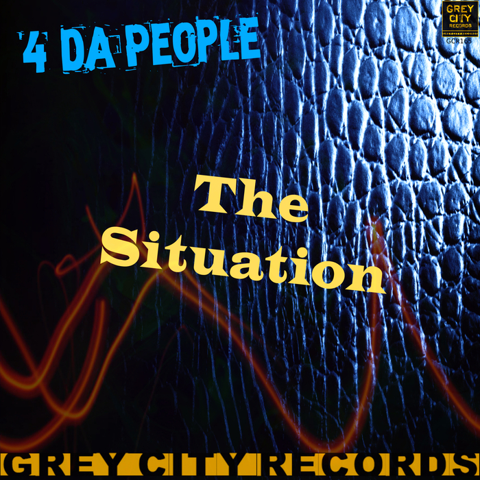 4 DA PEOPLE - The Situation