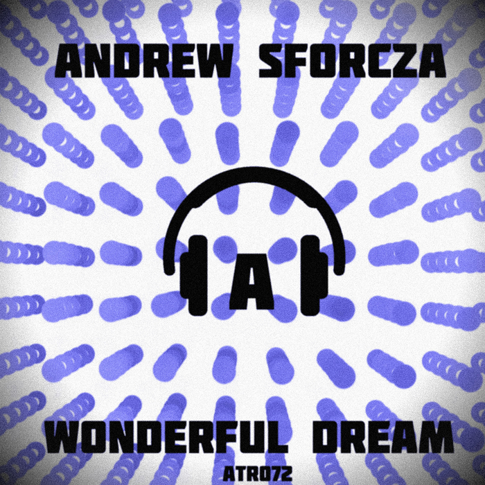 ANDREW SFORCZA - Wonderful Dream