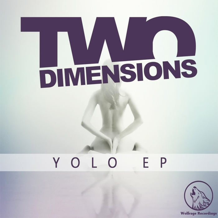 TWO DIMENSIONS - Yolo