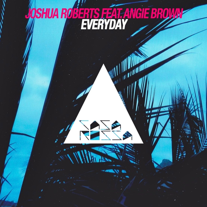 JOSHUA ROBERTS feat ANGIE BROWN - Everyday