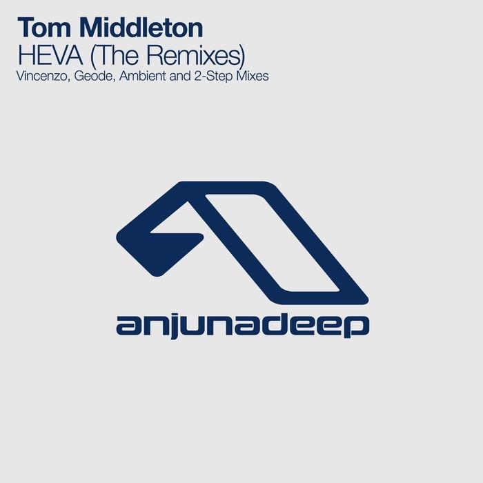 TOM MIDDLETON - Heva (The Remixes)